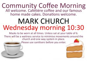 Mark Church Community Coffee Morning every Wednesday at half past 10
