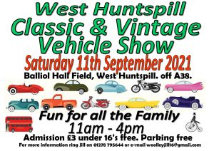 West Huntspill Classic and Vintage Vehicle Show. From 11am to 4pm Saturday 11th September. Fun for all the family!