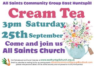East Huntspill Cream Tea in the Church grounds pm Saturday 25th September